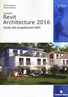 Camfeed.it Autodesk Revit Architecture 2016. Guida alla progettazione BIM Image