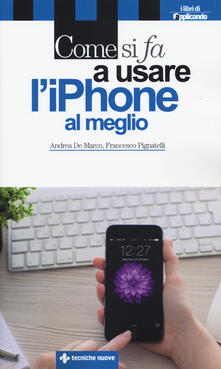 Daddyswing.es Come si fa a usare l'iPhone al meglio Image