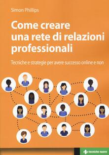 Voluntariadobaleares2014.es Come creare una rete di relazioni professionali. Tecniche e strategie per avere successo online e non Image