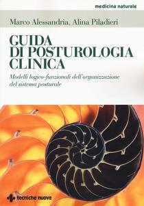 Guida di posturologia clinica. Modelli logico-funzionali dell'organizzazione del sistema posturale