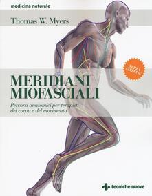 Librisulladiversita.it Meridiani miofasciali. Percorsi anatomici per i terapisti del corpo e del movimento Image