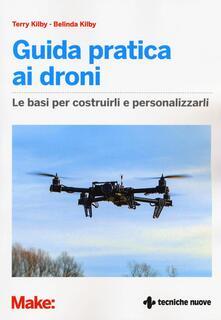 Filippodegasperi.it Guida pratica ai droni. Le basi per costruirli e personalizzarli Image