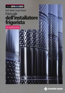 Libro Manuale dell'installatore frigorista Rolf Seidel , Hugo Noack