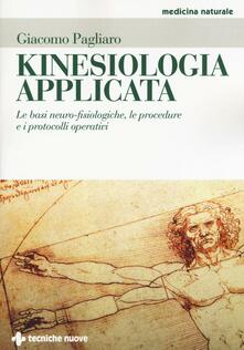 Kinesiologia applicata. Le basi neuro-fisiologiche, le procedure e i protocolli operativi.pdf