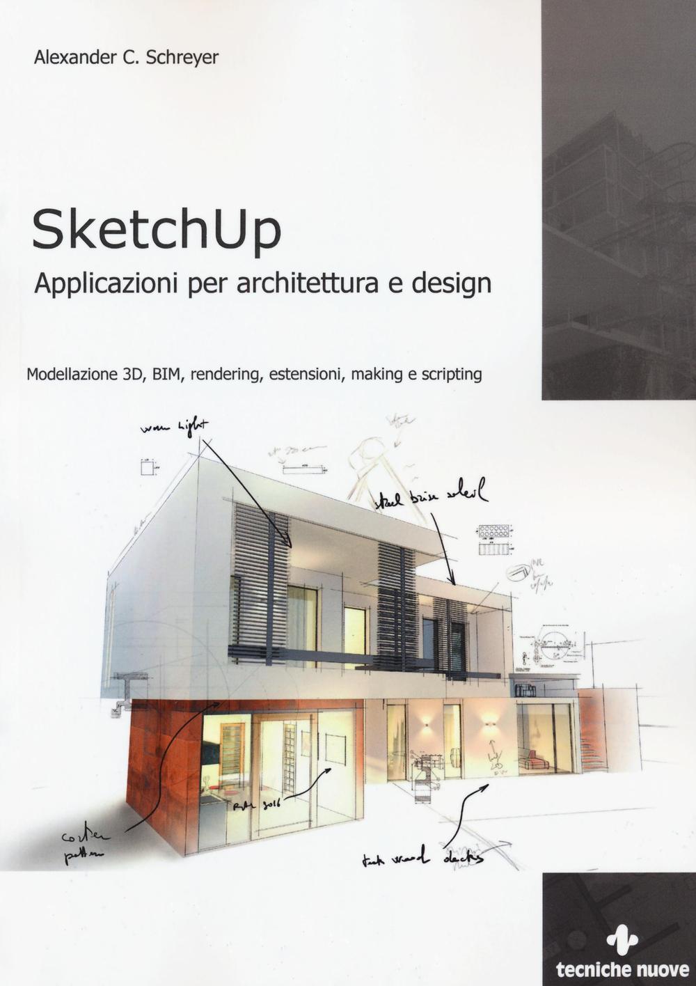 Sketchup applicazioni per architettura e design for Programmi 3d architettura