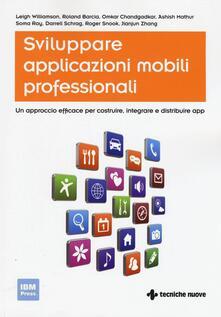 Antondemarirreguera.es Sviluppare applicazioni mobili professionali. Un approccio efficace per costruire, integrare e distribuire App Image