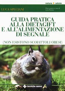 Ristorantezintonio.it Guida pratica alla DietaGift e all'alimentazione di segnale (non esistono scoiattoli obesi) Image