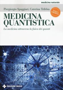 Festivalshakespeare.it Medicina quantistica. La medicina attraverso la fisica dei quanti Image