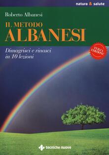Capturtokyoedition.it Il metodo Albanesi. Dimagrisci e rinasci in 10 lezioni Image
