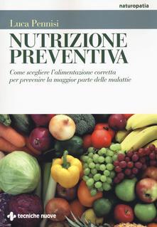Voluntariadobaleares2014.es Nutrizione preventiva. Come scegliere l'alimentazione corretta per prevenire la maggior parte delle malattie Image