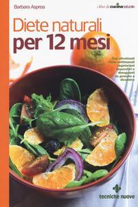 Diete naturali per 12 mesi