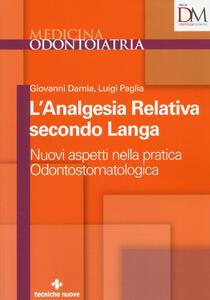 L' analgesia relativa secondo Langa. Nuovi aspetti nella pratica odontostomatologica