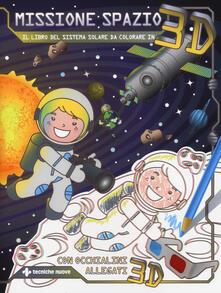 Camfeed.it Missione spazio. Il libro del sistema solare da colorare in 3D. Ediz. illustrata. Con occhialini 3D Image