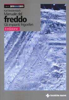 Premioquesti.it Manuale del freddo. Gli impianti frigoriferi Image