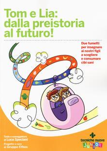 Tom e Lia: dalla preistoria al futuro!.pdf