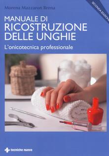 Listadelpopolo.it Manuale di ricostruzione delle unghie. L'onicotecnica professionale Image