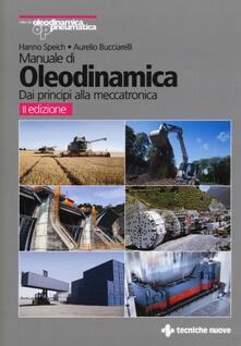 Secchiarapita.it Manuale di oleodinamica. Dai principi alla meccatronica Image