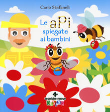 Le api spiegate ai bambini. Ediz. a colori.pdf