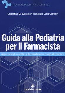 Guida alla pediatria per il farmacista. Aggiornamenti scientifici sulle malattie e sui bisogni del bambino.pdf