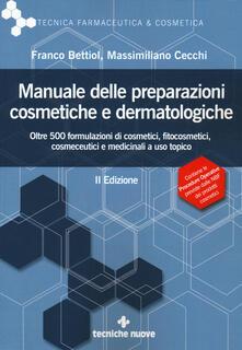 Radiospeed.it Manuale delle preparazioni cosmetiche e dermatologiche. Teoria, pratica e normativa al nuovo Regolamento CE Image