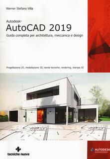 Daddyswing.es Autodesk AutoCad 2019. Guida completa per architettura, meccanica e design. Con espansione online Image
