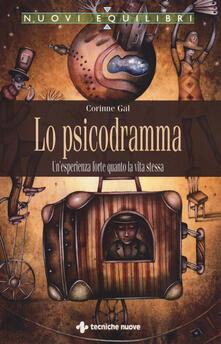 Lo psicodramma. Unesperienza forte quanto la vita stessa.pdf