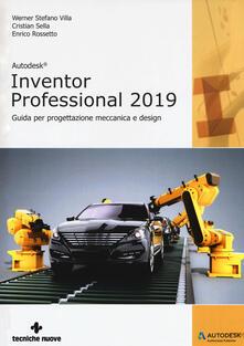 Squillogame.it Autodesk inventor professional 2019. Guida per progettazione meccanica e design Image