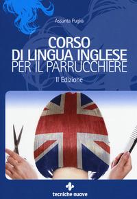 Corso di lingua inglese per il parrucchiere - Puglia Assunta - wuz.it