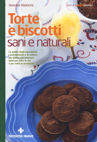 Torte e biscotti sani e naturali - Madonna Veronica - wuz.it