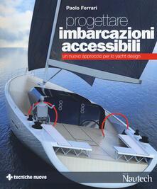 Progettare imbarcazioni accessibili. Un nuovo approccio per lo yacht design.pdf