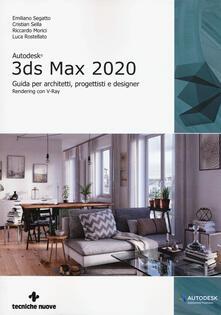 Autodesk 3DS Max 2020. Guida per architetti, progettisti e designer.pdf