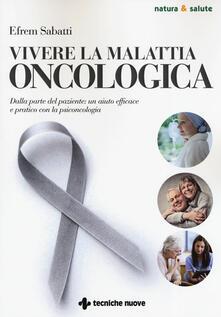 Tegliowinterrun.it Vivere la malattia oncologica. Dalla parte del paziente: un aiuto efficace e pratico con la psiconcologia Image
