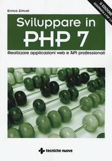 Sviluppare in PHP 7. Realizzare applicazioni Web e API professionali.pdf