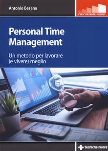 Personal time management. Un metodo per lavorare (e vivere) meglio.pdf