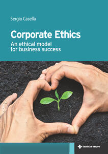 Corporate ethics. An ethical model for business success