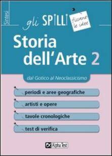 Grandtoureventi.it Storia dell'arte. Vol. 2: Dal gotico al neoclassicismo. Image