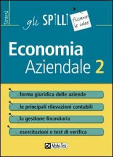 Equilibrifestival.it Economia aziendale. Vol. 2: Forma giuridica delle aziende. Image
