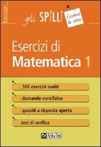 Foto Cover di Esercizi di matematica. Vol. 1, Libro di Giuseppe Tedesco, edito da Alpha Test