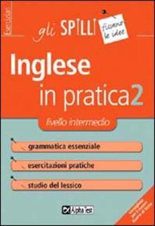 Antondemarirreguera.es L' inglese in pratica. Vol. 2: Livello intermedio. Image