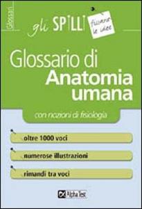 Libro Glossario di anatomia umana (con nozioni di fisiologia) Valeria Balboni