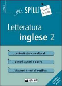 Libro Letteratura inglese. Vol. 2: Dal Romanticismo a oggi. Laura M. Giusti