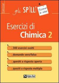 Esercizi di chimica. Vol. 2