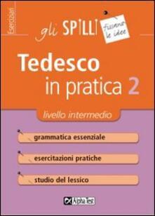 Aboutschuster.de Tedesco in pratica. Vol. 2: Livello intermedio. Image