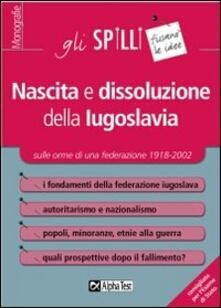Nascita e dissoluzione della Iugoslavia.pdf