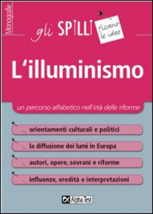 Libro L' illuminismo. Un percorso alfabetico nell'età delle riforme Giuseppe Vottari
