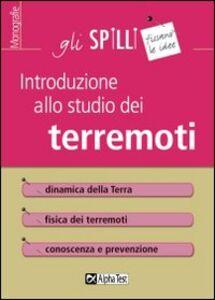 Foto Cover di Introduzione allo studio dei terremoti, Libro di Giuseppe Tedesco, edito da Alpha Test