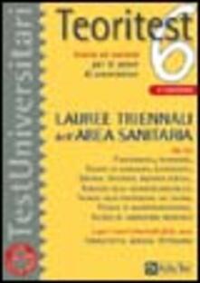 Squillogame.it Teoritest. Vol. 6: Teoria ed esercizi per le prove di ammissione: lauree triennali dell'area sanitaria. Image