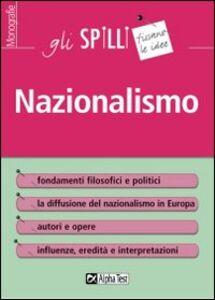 Libro Il Nazionalismo Guido Tassinari