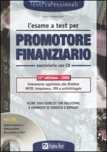 Writersfactory.it L' esame a test per promotore finanziario. Eserciziario. Con CD-ROM Image