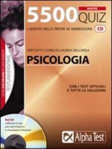 5500 quiz. Per tutti i corsi di laura dellarea psicologia. Con CD-ROM.pdf